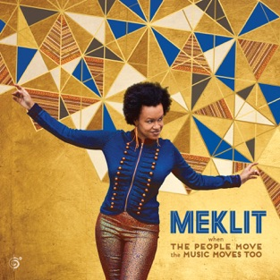 When the People Move, the Music Moves Too – Meklit