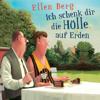 Ellen Berg - Ich schenk dir die Hölle auf Erden: (K)ein Trennungs-Roman Grafik