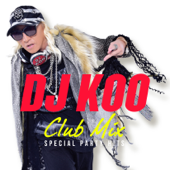DJ KOO CLUB MIX -SPECIAL PARTY HITS-
