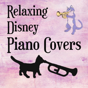Relaxing Disney Piano Covers - Cat Trumpet - Cat Trumpet