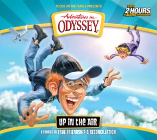 #63: Up in the Air – Adventures in Odyssey