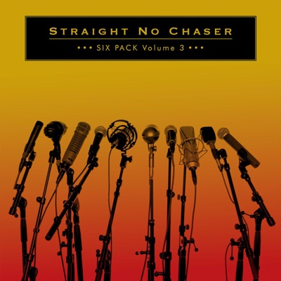 Six Pack, Vol. 3 - EP - Straight No Chaser album