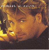 MICHAEL W SMITH - A LITTLE STRONGER EVERYDAY