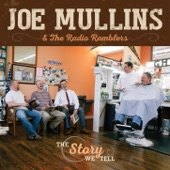 Joe Mullins & The Radio Ramblers - If I'd Have Wrote That Song