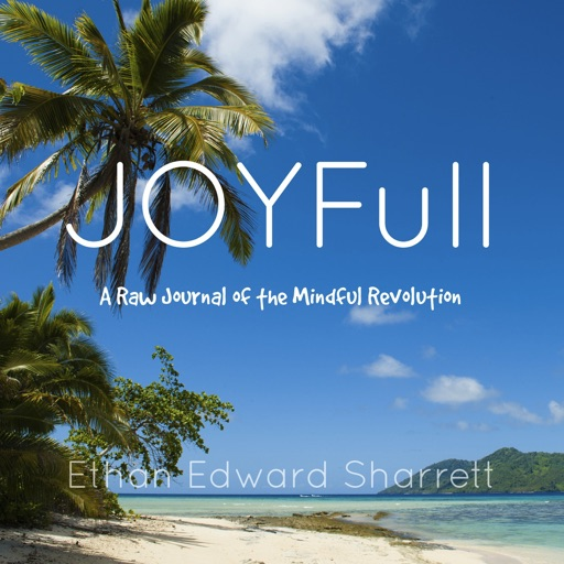 Cover image of JOYFull - A Raw Journal of the Mindful Revolution
