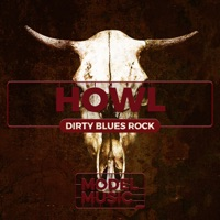 Howl: Dirty Blues Rock