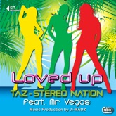 Loved Up (feat. Mr. Vegas) - Single