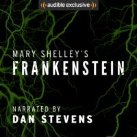 Mary Shelley - Frankenstein (Unabridged) artwork