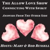 The Allow Love Show with Mary Sherritt Russell and Rod Russell