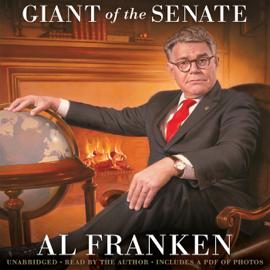 Al Franken, Giant of the Senate (Unabridged) audiobook