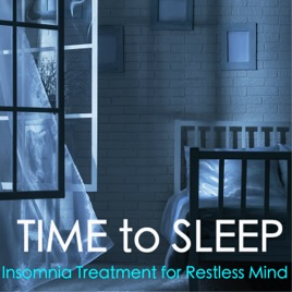 Time to sleep fall asleep quickly insomnia treatment for time to sleep fall asleep quickly insomnia treatment for restless mind with serenity sounds ccuart Gallery
