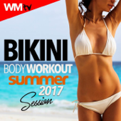 Bikini Body Workout Summer 2017 Session (60 Minutes Non-Stop Mixed Compilation for Fitness & Workout 128 Bpm / 32 Count)