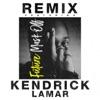 Mask Off Remix feat Kendrick Lamar Single
