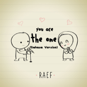 You Are the One (Bahasa) - Raef