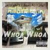 Whoa Whoa feat Bando Zo Jynx Single