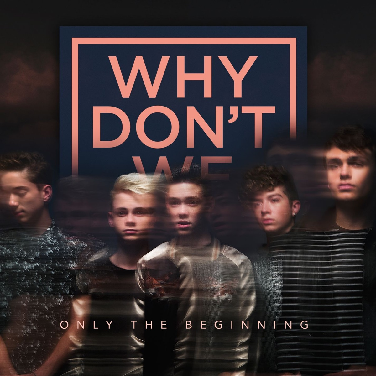 Only the Beginning - EP Why Dont We CD cover
