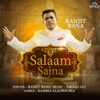 Salaam Sajna Single