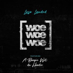 Woe Woe Woe (feat. A Boogie Wit da Hoodie) - Single Mp3 Download