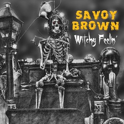 Witchy Feelin' - Savoy Brown album