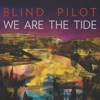 Blind Pilot - We Are the Tide Album