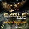 Eagle Riddim - Single