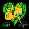 L A LOVE La La Remix Movement EP