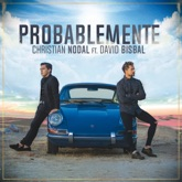 Probablemente (feat. David Bisbal) - Single