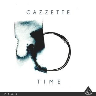 Time – EP – Cazzette