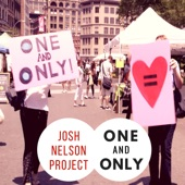 Josh Nelson Project - One and Only