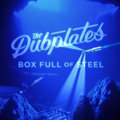Box Full of Steel - The Dubplates album