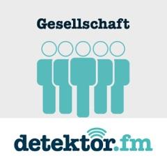 Gesellschaft – detektor.fm