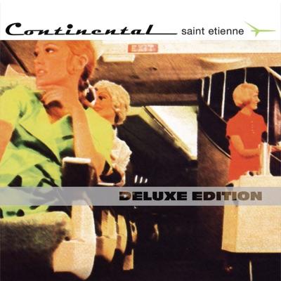 Continental (Deluxe Edition) - Saint Etienne