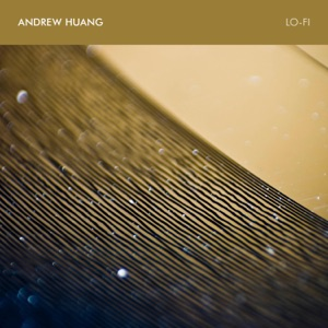 Andrew Huang - Slow Tape