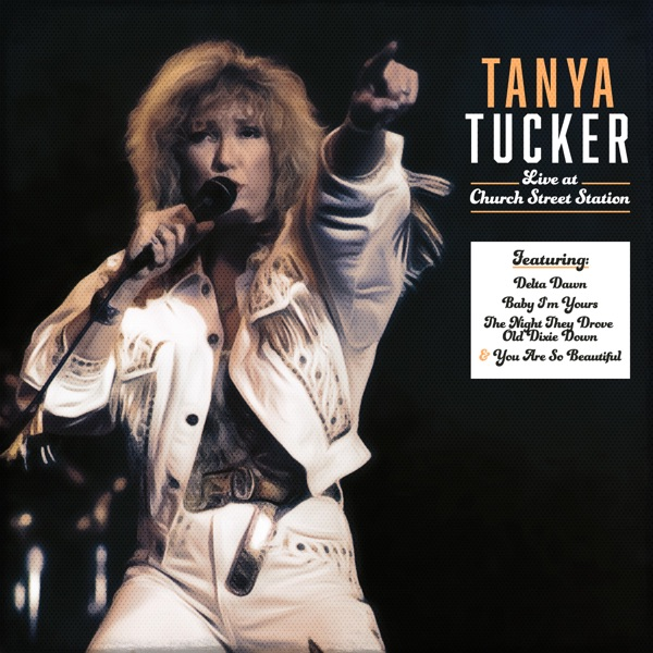 Tanya Tucker Live at Church Street Station (Live)