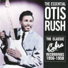 Otis Rush - The Essential Otis Rush  artwork