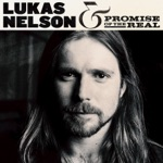 Lukas Nelson & Promise of the Real - Four Letter Word