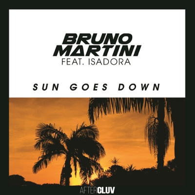 Sun Goes Down (feat. Isadora) - Bruno Martini song