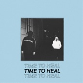 Time To Heal - Time to Heal