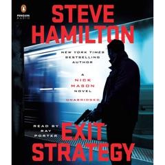 Exit Strategy: A Nick Mason Novel (Unabridged)