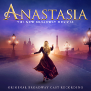 Anastasia (Original Broadway Cast Recording) - Various Artists - Various Artists