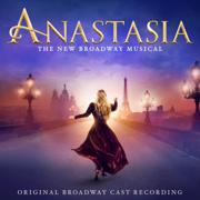 Anastasia (Original Broadway Cast Recording) - Various Artists - Various Artists