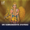 Sri Subramanya Stotras - Kasinathuni Pantulu