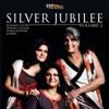 Silver Jubilee, Vol. 2