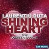 Shining Heart (feat. Andreea Banica) - Single, Laurentiu Duta