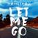 Let Me Go - No Method