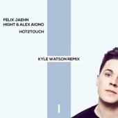 Hot2Touch (Kyle Watson Remix) - Single