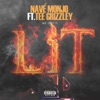 We Got It Lit (feat. Tee Grizzley) - Single, Navé Monjo