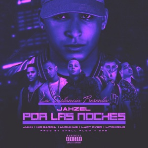 Por Las Noches (Remix) [feat. Lary Over, Lito Kirino, Juhn, Nio Garcia & Anonimus] - Single Mp3 Download