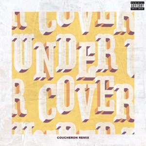 Undercover (Coucheron Remix) - Single Mp3 Download