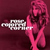 Rose Colored Corner